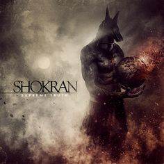 Supreme Truth by SHOKRAN, released 22 February 2014 Interlude Pray The Martyr Ghost Ruins Memories Charon Collapses Original Sin Crotalus The Right To Sorrow In Theatre Of Illusions Supreme Truth Sands Of Time Punishment Dark Desert The New Battalions Cool Album Covers, Cd Cover, Post Metal, Metal Albums, Metal Artwork, Band Posters, New Artists, Art Music, Musica