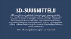 3D-suunnittelu -  Uuden sukupolven suunnittelua