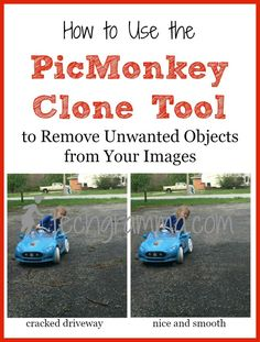 Using the PicMonkey Clone tool will save you hours of headache over trying to crop out or retake pictures when they turn up with unwanted objects in them.