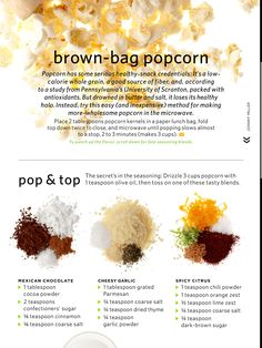 I've heard 1000 times how bad the prepackaged microwave popcorn is because of the chemicals. Microwave popcorn is gross! Popcorn Toppings, Flavored Popcorn, Homemade Popcorn Seasoning, Popcorn Balls, Pop Popcorn, Healthy Popcorn, Healthy Snacks, Kid Snacks, School Snacks