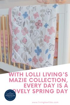 Lolli Living's new collection will inspire you and bring you to a never ending spring! Mazie will take you back to beautiful, idyllic days in the countryside. The collection has a nostalgic feel to it. It will remind you of a lovely spring morning with flowers in full bloom and birds chirping. Mazie is one of our newest collections of baby products under the Lolli Living brand. Made thoughtfully with the modern family in mind, we are certain you and your baby are going to love Mazie! Textile Company, Small Shops, Spring Day, Modern Family, Nursery Room, Baby Products, Kids Clothing, Countryside, Baby Kids