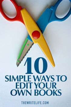 10 Simple Ways to Edit Your Own Books