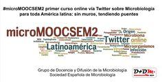 La segunda edición del famoso curso online de Microbiología vía Twitter se extiende por Latinoamérica: sin muros, tendiendo puentes.
