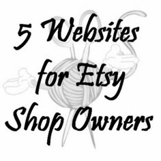 5 helpful websites for Etsy shop owners. These websites can help you track your stats, relist your items automatically and so much more!