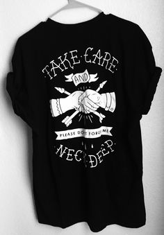 Neck Deep shirt that I literally NEED -- also wanna use that font for my tattoo