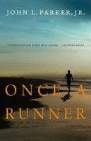 Once a Runner, by John Parker, Jr. (1 vote)