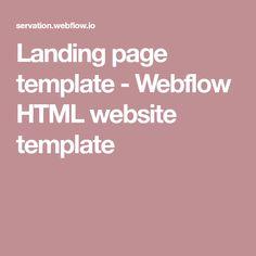 Landing page template - Webflow HTML website template