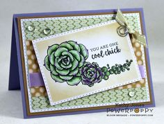 Succulent Singles Stamp Set by Power Poppy, card design by Kathy Jones.