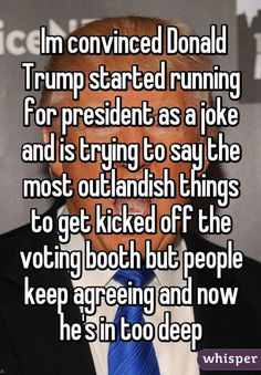 Funny Donald Trump Images to Make You Laugh and Cry: Running For President As A Joke