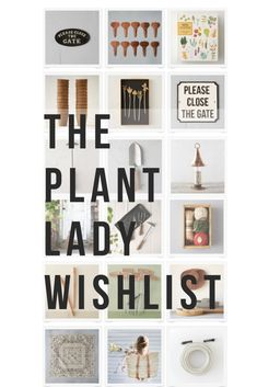 A Garden Wish List For Every Plant Lady