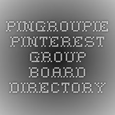 PinGroupie - Pinterest Group Board Directory. Minimum criteria for group boards: 5 collaborators AND 50 pins AND 250 followers You can leave feedback via info@pingroupie.com