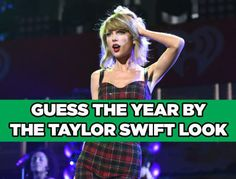 Can You Tell The Year By Taylor Swift's Style?