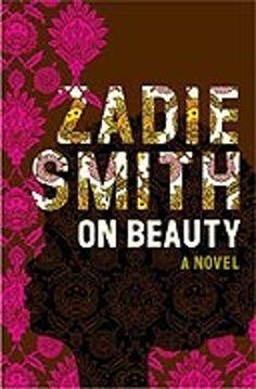 Zadie Smith: On Beauty