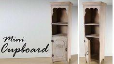 Miniature Furniture; Cupboard / Cabinet Tutorial - Dolls/Dollhouse