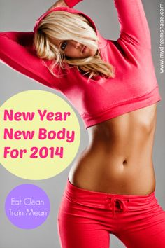 New Year New Body For 2014 - Join The New Year's Resolution Fitness Challenge : www.mydreamshape.com/new-year-resolution-2014-fitness-challenge/ #fitfam #fitspo #fitspiration #getfit #fitlife #fitness #workout #diet