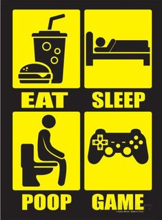 Eat Sleep Poop Repeat Wall Signs Tin Sign - 20 x 29 cm Video Game Font, Video Game Quotes, Video Game Posters, Gaming Posters, Cool Posters, Console Style, Boys Game Room, 1440x2560 Wallpaper, Gamer Quotes
