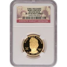 2010-W First Spouse Mary Todd Lincoln Half Ounce Gold Coin PF70 UC NGC