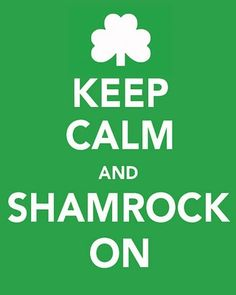 FREE St. Patrick's Day Keep Calm Prints! (3 to choose from)