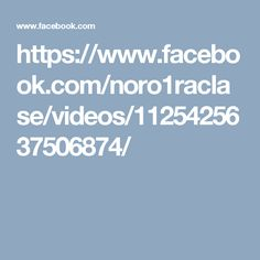 https://www.facebook.com/noro1raclase/videos/1125425637506874/