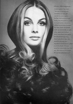 When I was younger and going to Barbizon Modeling School, Jean Shrimpton was the top model of the day and her hair was absolutely gorgeous along with her eyes.