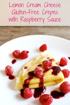 LEMON CREAM CHEESE GLUTEN-FREE CREPES WITH RASPBERRY SAUCE & RASPBERRY MACARONS WITH CREAM CHEESE FILLING ~ http://whatjewwannaeat.com/lemon-cream-cheese-gluten-free-crepes-with-raspberry-sauce/
