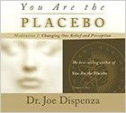You are the Placebo Meditation 2 CD by Joe Dispenza, D.C.