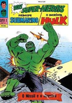Príncipe Submarino e O Incrível Hulk (Super X) n° 8 - Ebal