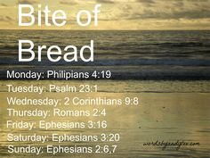 Scriptures that will fill you if you're running on empty. Bite of Bread: God's Abundance, Fullness and Kindness | Andy Lee