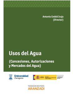 Usos del agua. Aranzadi, 2013