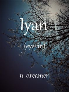 Iyan: Masculine name meaning Dreamer