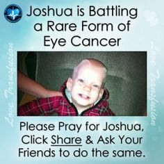 16-month-old Joshua is battling Retinoblastoma, a rare form of eye cancer which can spread to the brain, lungs and bones.