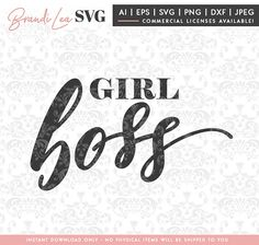 Girl Boss SVG, motivational svg, entrepreneur, boss lady, DxF, EpS, Quote SVG, Cut File, Cricut, Silhouette Instant download, Iron Transfer