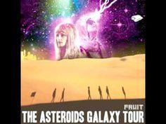 The Asteroids Galaxy Tour-Lady Jesus