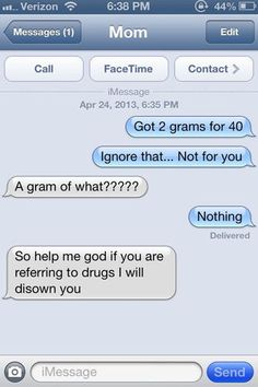 Another pinner said: I am 38 and just might text this to my mom bc it so funny and I have nothing better to do right now! LOL Hilariously Cruel Drug Joke Texts From Kids Send Their Parents Into a Tizzy (PHOTOS) Funny Texts Pranks, Text Pranks, Funny Texts To Send, Funny Texts Crush, Funny Text Fails, Funny Text Messages, Xavier Rudd, Funny Quotes, Funny Memes