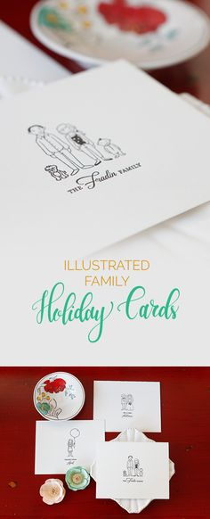 Illustrated Family Cards! It doesn't get more charming than that. Have your family grace your holiday cards this year and make your holiday very personal indeed!