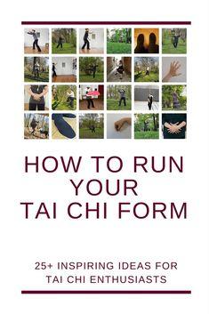 25+ ideas how to run Taijiquan form #taiji #taijiquan #taichi #taichichuan #taijiform #taichiform
