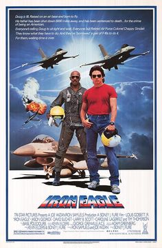 Iron Eagle 1986 Authentic 27 x 41 Original Movie Poster Rolled Fine, Very Good Louis Gossett Jr. War U. One Sheet 80s Movies, Action Movies, Great Movies, Movie Tv, Movie Shelf, Excellent Movies, Action Film, Jason Gedrick, Movies Showing