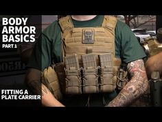 Plate Carrier & Body Armor Basics (Part 1) - Fitting a Plate Carrier - YouTube