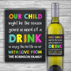 Teacher Appreciation Gift Idea / Gift For Teacher / Daycare / Coach / End Of Year School Gift / Teacher Appreciation Week / Thank You / Gift from Parents / Our Child Might Be the Reason You Drink / WIne Label