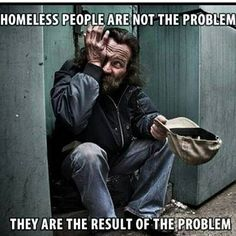 Poverty is not the problem. Is the result of the problem. Refugees, Homeless People, Homeless Quotes, Helping The Homeless, Thats The Way, Social Issues, Thought Provoking, In This World, Decir No