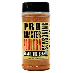 Pro Roaster Poultry Signature Seasoning – This is a dry blend of spices and bold mesquite smoke that will make your poultry dish taste just like rotisserie chicken bought at your favorite deli.
