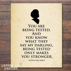Printable Downton Abbey Quote, Cora Quote, Lady Grantham, Instant Download, Wall Art - Letter Kay Designs - www.letterkaydesigns.etsy.com