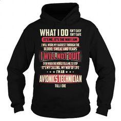 Avionics Technician Job Title - What I do - #plain t shirts #mens dress shirt. ORDER NOW => https://www.sunfrog.com/Jobs/Avionics-Technician-Job-Title--What-I-do-Black-Hoodie.html?60505