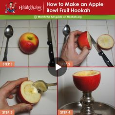 Step by step guide to make an apple bowl hookah