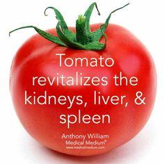 Tomato revitalizes the kidneys, liver, & spleen.