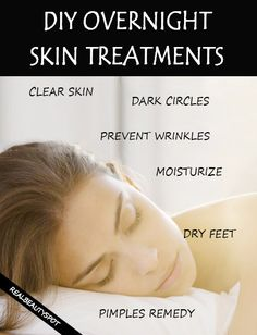 DIY natural treatments for beautiful skin overnight