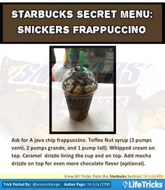 Starbucks Secret Menu: Snickers Frappuccino