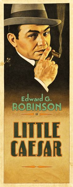 Little Caesar by Arthur K. Miller (2013). Original Artwork. An iconic Edward G. Robinson film.