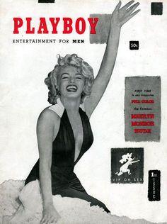 Marilyn Monroe foi quem ilustrou a primeira capa de uma revista Playboy, em 1953.