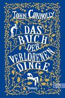 Zeit für neue Genres: Rezension: Das Buch der verlorenen Dinge - John Co...